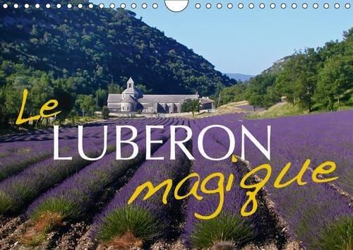9781325080335: Le Luberon magique : Les plus beaux coins du Luberon