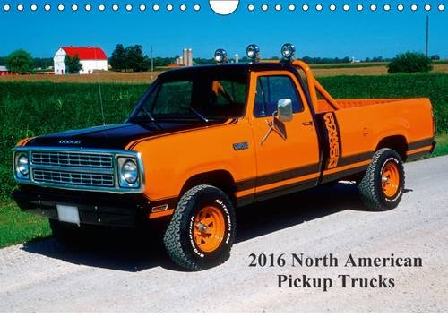 9781325080717: 2016 North American Pickup Trucks 2016: During the 1930 - 1970's, Pick-up trucks were considered the workhorses of the century in North America. (Calvendo Technology)