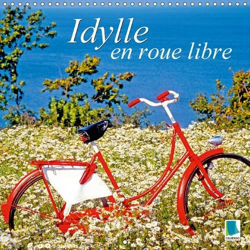 9781325081141: Idylle en Roue Libre: De Beaux Velos du Monde Entier dans des Situations Rocambolesques (Calvendo Choses) (French Edition)