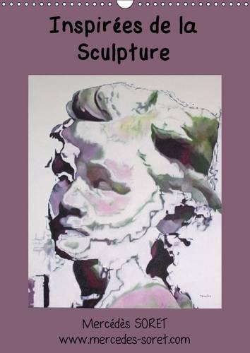 Inspirees de la Sculpture: Peintures a L'huile de Mercedes Soret, Inspirees de Sculptures ...