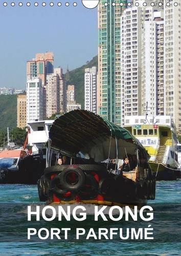 Hong Kong - Port Parfume: Hong Kong Est une Ville Dynamique et une Destination Passionnante (...