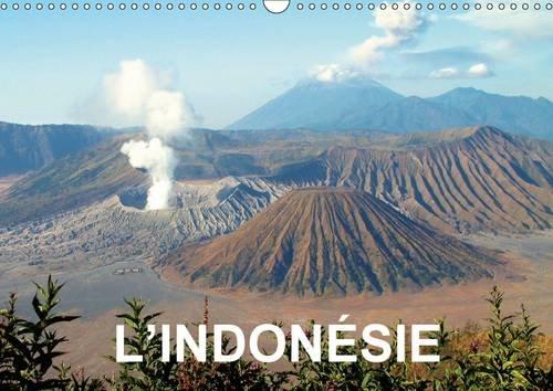 L'Indonesie: Images Fortes de Bali, de Java et de Sumatra (Calvendo Places) (French Edition): ...