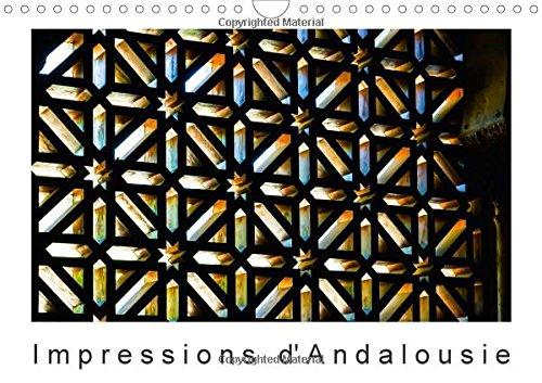9781325082117: Impressions d'Andalousie 2016: L'Andalousie Attire avec l'Alhambra, la Mosquee, Ronda Ainsi Que la Costa del Sol et son Interessant Arriere-Pays un Large Public d'un Million de Personnes Par an...