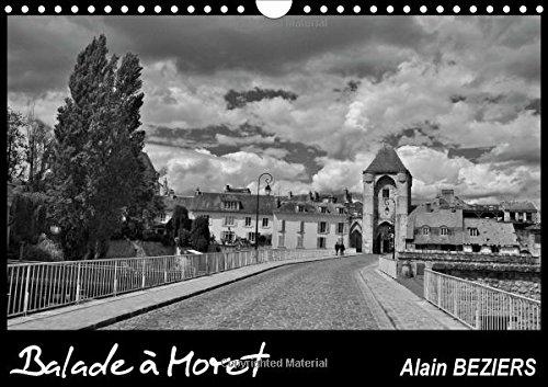 Balade a Moret: Moret Sur Loing, Cite Medievale et Site Exceptionnel (Calvendo Places) (French ...