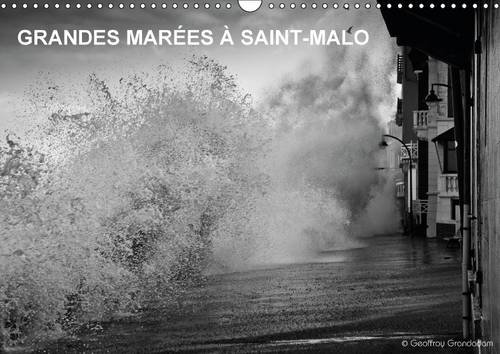 Grandes Marees a Saint-Malo: Les Grandes Marees a Saint-Malo (Calvendo Places) (French Edition): ...