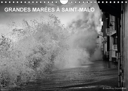 9781325083299: Grandes marées à Saint-Malo : Calendrier mural A4 horizontal 2016