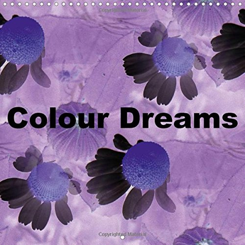 9781325083305: Colour Dreams 2016: Abstract Images of Flowers (Calvendo Hobbies)
