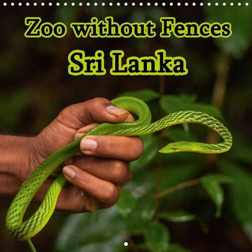 9781325084944: Zoo Without Fences - Sri Lanka: Common and Endangered Animals of a Wonderful Country (Calvendo Animals)