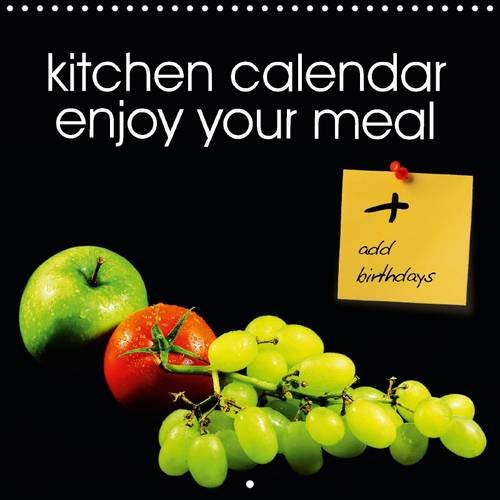 9781325085736: kitchen calendar enjoy your meal (Wall Calendar 2016 300 × 300 mm Square): kitchen calendar for adding birthdays (Monthly calendar, 14 pages) (Calvendo Food)