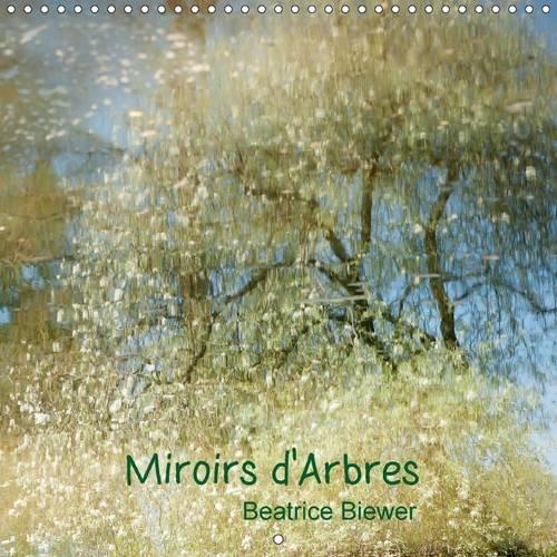 9781325086108: Miroirs d'arbres: Reflets d'arbres dans l'eau