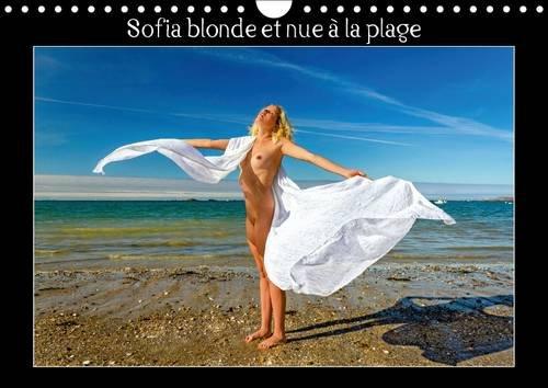 Sofia Blonde et Nue a la Plage: Photos Erotiques D'une Jeune Femme Nue, Blonde aux Yeux Bleus,...