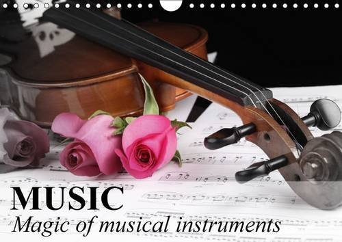 9781325086382: Music Magic of musical instruments 2016: Generate feelings with the sound music (Calvendo Art)