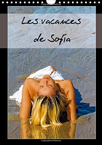 9781325087365: Les vacances de Sofia 2016: Photos erotiques de vacances d'une jeune femme blonde, nue, se prelassant sur une plage. (Calvendo Personnes) (French Edition)