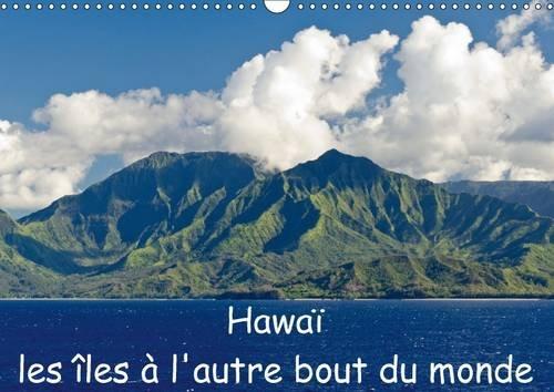 Hawai les Iles a l'autre Bout du Monde: Mes Impressions D'une Croisiere des Iles ...