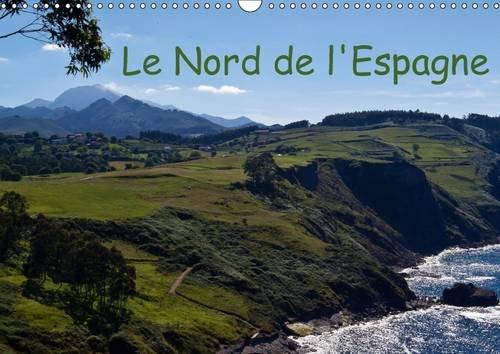 Le Nord de L'espagne: Mes Impressions de la Galicie, des Asturies, de la Cantabrie et de la ...