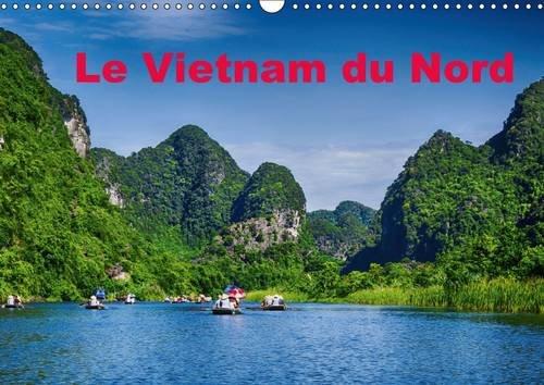 Le Vietnam du Nord: Un Voyage a Travers le Vietnam du Nord (Calvendo Places) (French Edition): ...