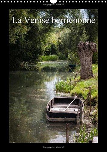 La Venise Berrichonne: Les Marais de la Ville de Bourges (Calvendo Places) (French Edition): ...