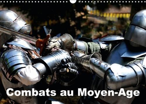 Combats au Moyen-Age: Les Reconstitutions Historiques sont de Plus en Plus Nombreuses, c'Est l...