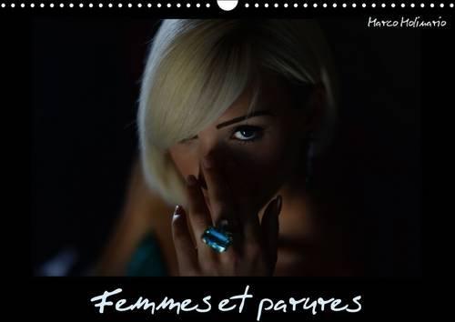 9781325090693: Femmes et Parures: Depuis la Nuit des Temps, la Femme Porte des Parures, Creees par des Orfevres ou des Grands Joailliers