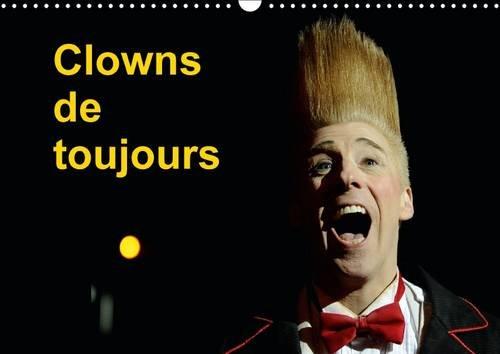 """Clowns de Toujours: """" Bonjour les Petits Zenfants """" etait et Reste le Leitmotiv des ..."""