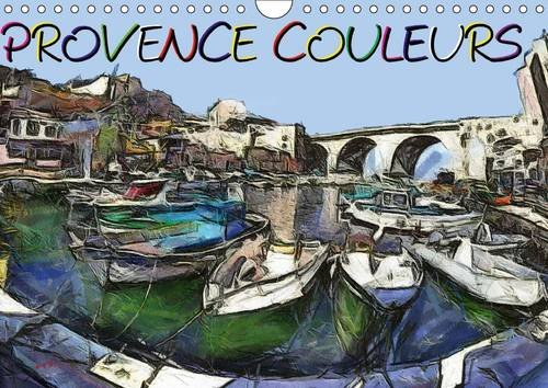 Provence Couleurs: Serie de Tableaux sur la Provence (Calvendo Nature) (French Edition)