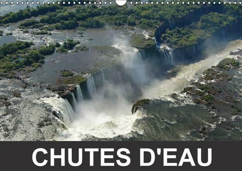 Chutes d'Eau: Jeux d'Eau et de Lumieres (Calvendo Nature) (French Edition): Francis ...