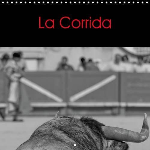9781325091485: La Corrida: La Corrida Plus Qu'un Spectacle, un Art ! (Calvendo Mode de Vie) (French Edition)