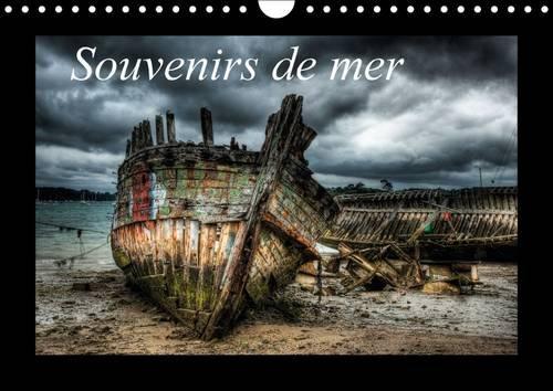 Souvenirs de Mer: Epaves d'un Cimetiere de Bateaux (Calvendo Places) (French Edition): Alain ...