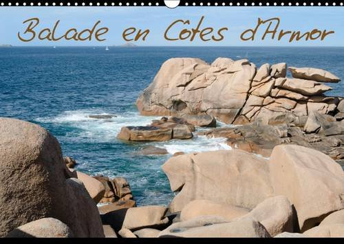 Balade en Cotes d'Armor: Calendrier de Photos de la Region des Cotes d'Armor en Bretagne ...