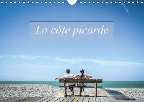 La Cote Picarde: Autour de la Baie de Somme (Calvendo Places) (French Edition): Alain Gaymard