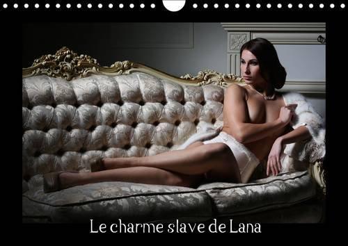 Le Charme Slave de Lana: Beaute, Charme et Elegance de Lana (Calvendo Personnes) (French Edition): ...