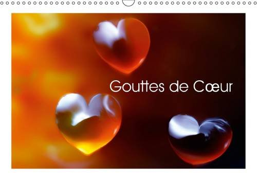 9781325093502: Gouttes de C/Ur: C/Urs de Gouttes d'Eau (Calvendo Art) (French Edition)