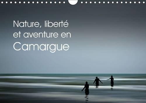 9781325094585: Nature, liberte et aventure en Camargue 2016: Balades en pleine nature (Calvendo Art) (French Edition)