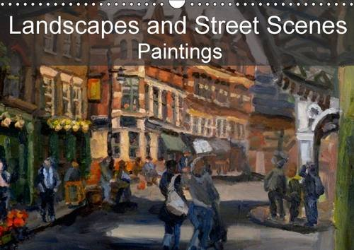 9781325095230: Landscapes and Street Scenes Paintings: Landscapes and Street Scenes, Primarily Based in the UK (Calvendo Nature)