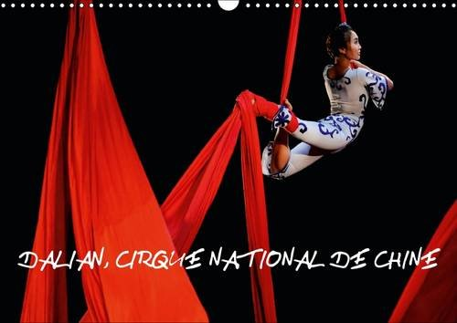 Dalian, Cirque National de Chine: La Partition Romantique Casse-Noisette, de Tchaikovsky Fournit la...