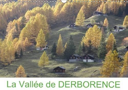 9781325096411: La Vallee de Derborence: Derborence, un Joyau Unique en Suisse (Calvendo Nature) (French Edition)