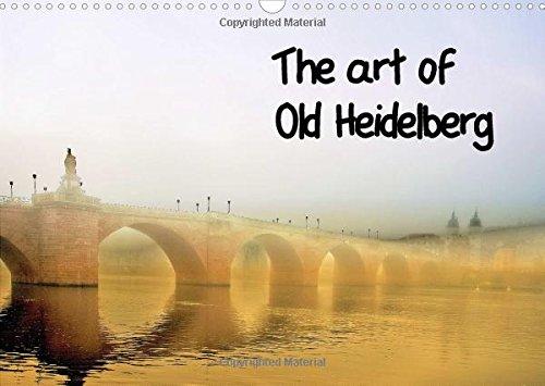 9781325096701: The Art of Old Heidelberg 2016: Old Heidelberg on artistically edited photos (Calvendo Art)