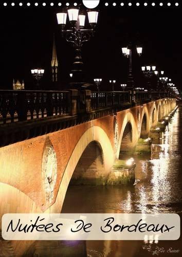 9781325097487: Nuitees de Bordeaux 2016: Courte visite nocturne de Bordeaux (Calvendo Places) (French Edition)