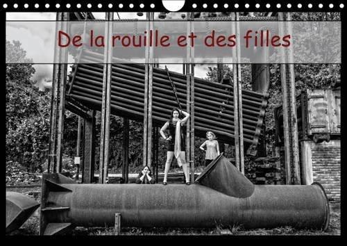 De la Rouille et des Filles: L'Errance de Jeunes Femmes sur un Ancien Site Industriel. (...