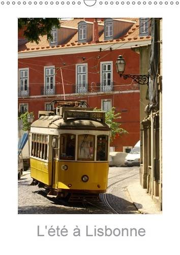L'Ete a Lisbonne: Une Vue de Lisbonne (Calvendo Places) (French Edition): Patrick Guigueno