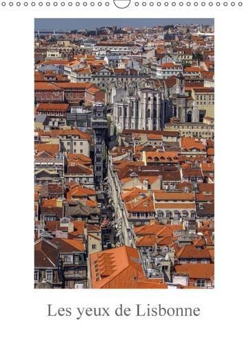 Les Yeux de Lisbonne: Decouverte en Images de la Capitale du Portugal. (Calvendo Art) (French ...