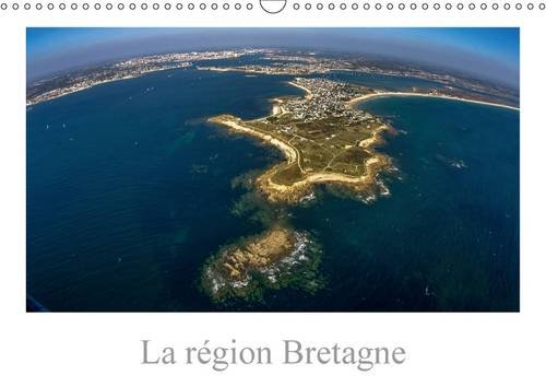La Region Bretagne: Vision de la Bretagne, une Region de France (Calvendo Art) (French Edition): ...