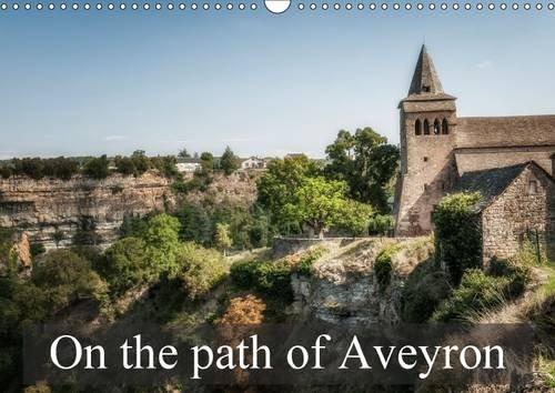 9781325102464: On the Path of Aveyron: Some Landscapes You Could See in Aveyron, in France (Calvendo Places)