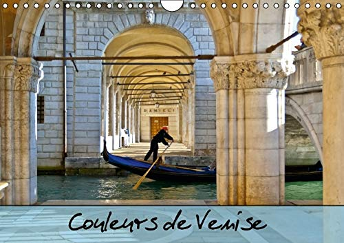 Couleurs de Venise: Promenade Coloree au Fil des Canaux. (Calvendo Places) (French Edition): ...