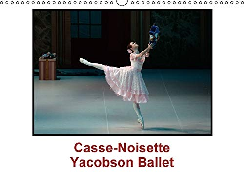 Casse-Noisette Yacobson Ballet: Casse Noisette, Cree en 1892, est Sans Doute, de Tous les Ballets, ...