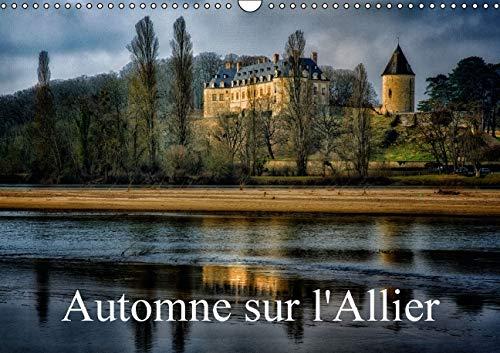 Automne sur l'Allier: Paysages des Rives de l'Allier (Calvendo Places) (French Edition): ...