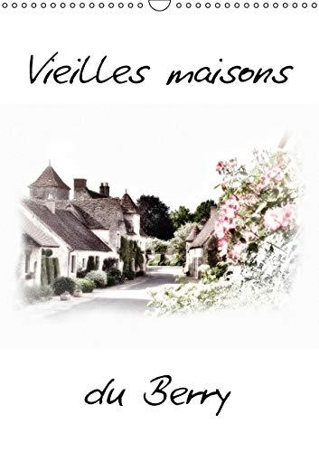 Vieilles Maisons Du Berry: Maisons Typiques Du Berry (Calvendo Art) (French Edition): Alain Gaymard