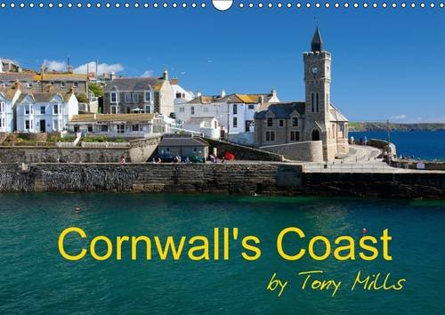 9781325104680: Cornwall's Coast by Tony Mills: Cornwall's Varied Coast, Sandy Beaches, Rugged Cliffs and Beautiful Ancient Harbours. (Calvendo Places)