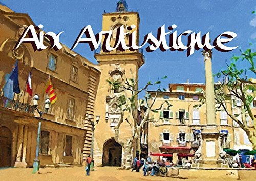 Aix Artistique Livre Poster Din A3 Horizontal: Sudpastel