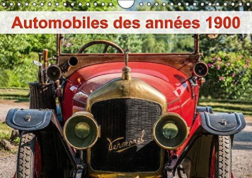 Automobiles des Annees 1900: Rassemblement de Vehicules du Debut du 20eme Siecle. (Calvendo ...